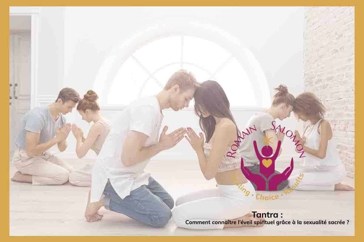 L'art du tantra : comment connaître l'éveil spirituel grâce à la sexualité sacrée ?